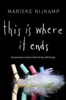 This Is Where It Ends, Marieke Nijkamp