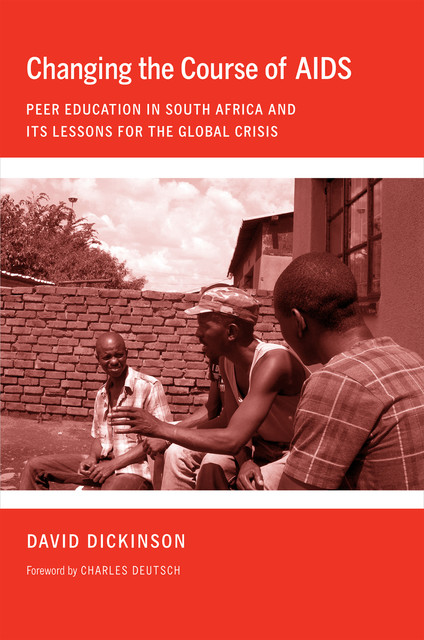 Changing the Course of AIDS, David Dickinson