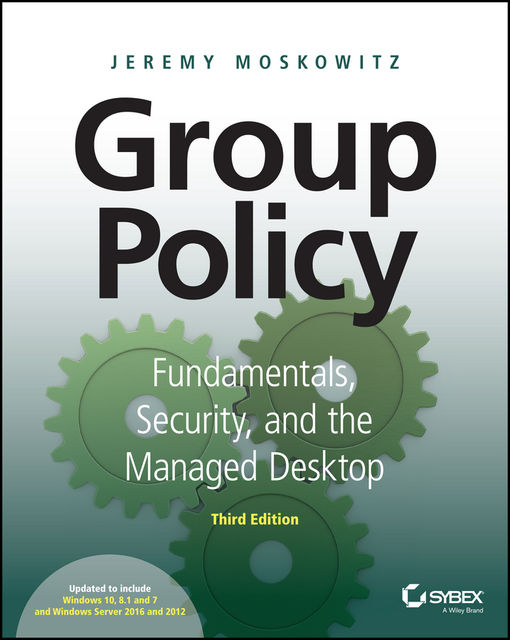 Group Policy, Jeremy Moskowitz