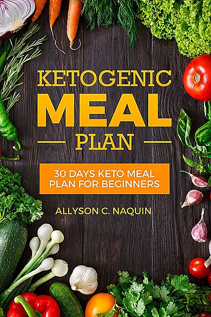 Keto meal Plan, Allyson C. Naquin