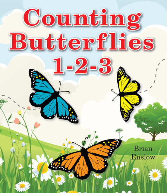Counting Butterflies 1–2–3, Brian Enslow