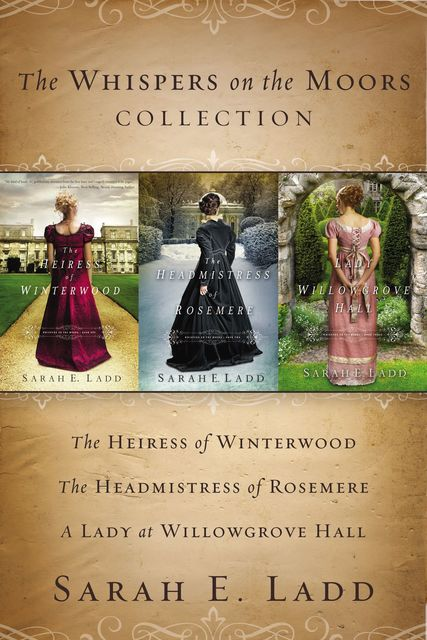 The Whispers on the Moors Collection, Sarah E. Ladd