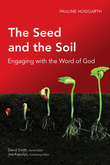The Seed and the Soil, Pauline Hoggarth