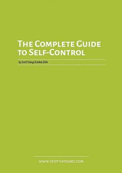 The Complete Guide to Self-Control, amp, Scott Young, Jakub Jílek