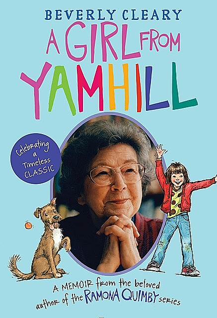 A Girl from Yamhill, Beverly Cleary