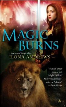 Magic Burns, Ilona Andrews