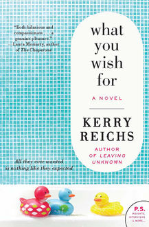 What You Wish For, Kerry Reichs