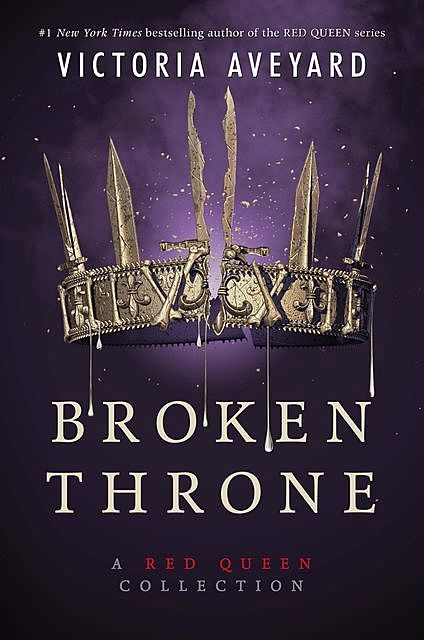 Broken Throne, Victoria Aveyard