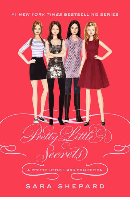 Pretty Little Liars: Pretty Little Secrets, Sara Shepard