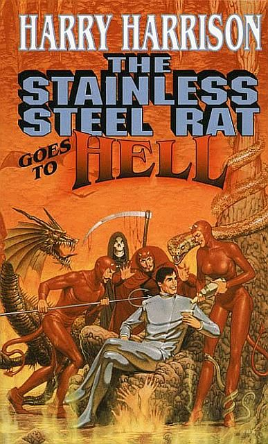 The Stainless Steel Rat Goes to Hell, Harry Harrison