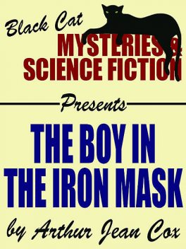 The Boy in the Iron Mask, Arthur Jean Cox