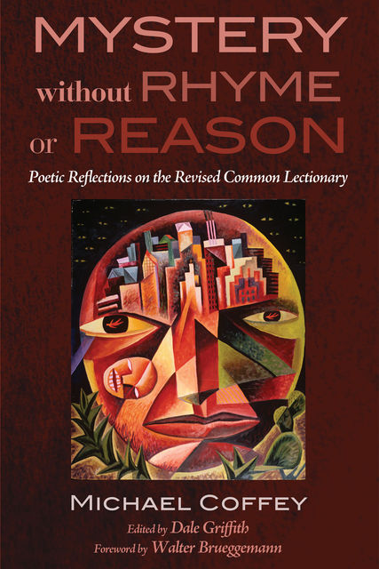 Mystery Without Rhyme or Reason, Michael Coffey