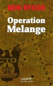 C.T.O. Counter Terror Operations 2: Operation Melange, Ben Ryker