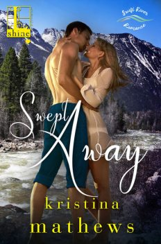 Swept Away, Kristina Mathews