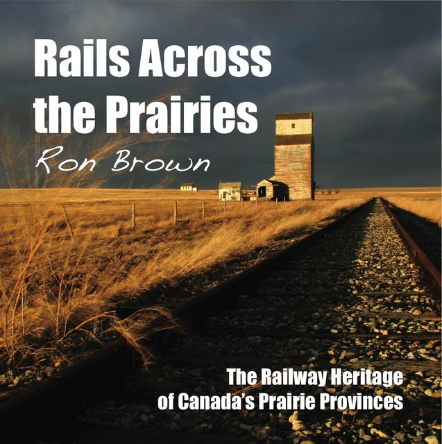 Dundurn Railroad 5-Book Bundle, Ron Brown