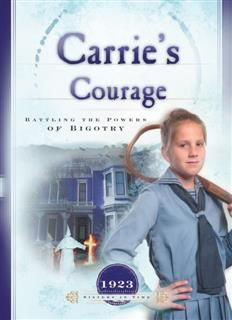 Carrie's Courage, Norma Jean Lutz
