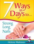 7 Ways In 7 Days to Long, Strong Nails, Helene Malmsio