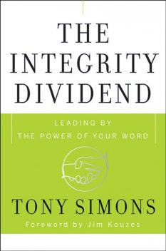 The Integrity Dividend, Tony Simons