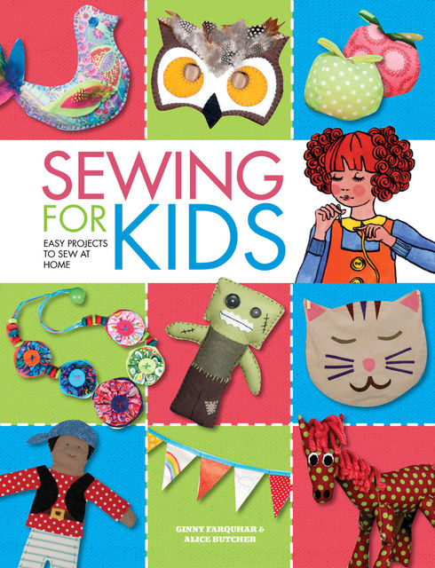 Sewing for Kids, Alice Butcher