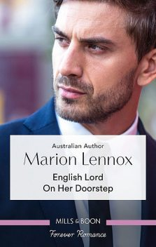 English Lord On Her Doorstep, Marion Lennox
