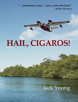 Hail, Cigaros, Jack Young