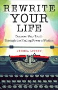 Rewrite Your Life, Jessica Lourey
