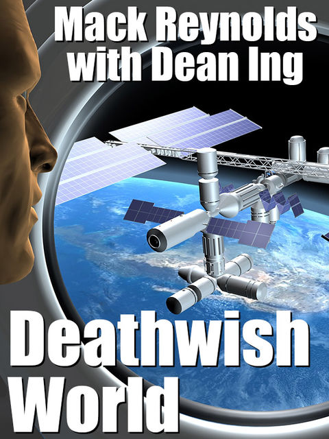 Deathwish World, Mack Reynolds, Dean Ing