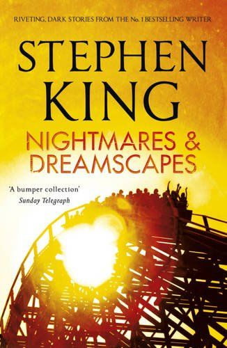 Nightmares and Dreamscapes, Stephen King