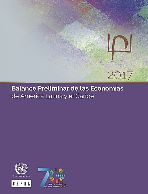 Balance Preliminar de las Economías de América Latina y el Caribe 2017, Economic Commission for Latin America, the Caribbean