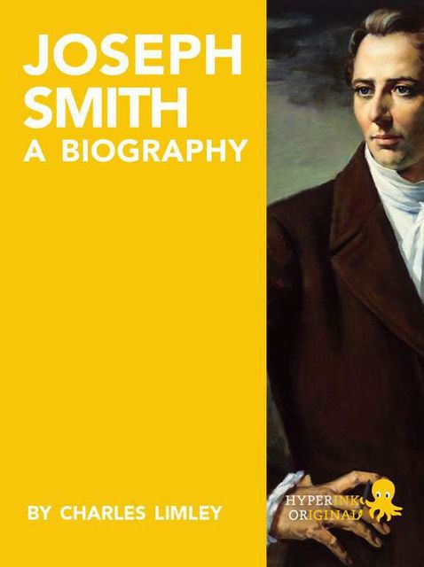 Joseph Smith: A Biography, Charles Limley