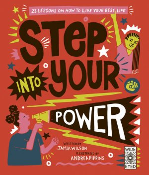 Step Into Your Power, Jamia Wilson