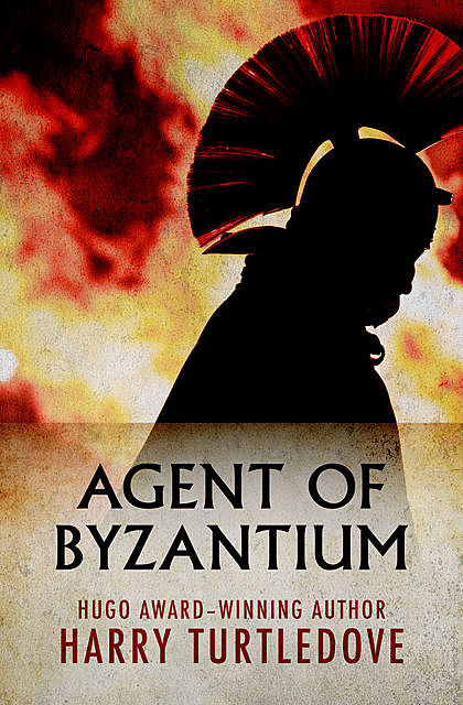 Agent of Byzantium, Harry Turtledove