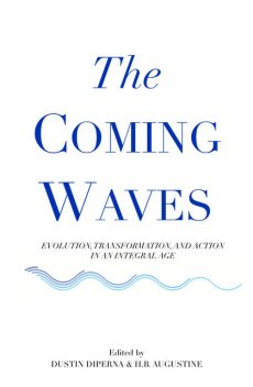 The Coming Waves, Dustin DiPerna, H.B.Augustine