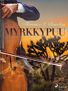 Myrkkypuu, Florence L. Barclay