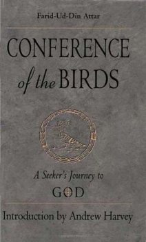 Conference of the Birds, Farid Al-Din Attar