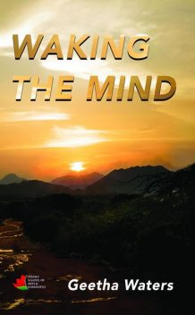 Waking the Mind, Geetha Waters