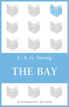 The Bay, L.A.G.Strong