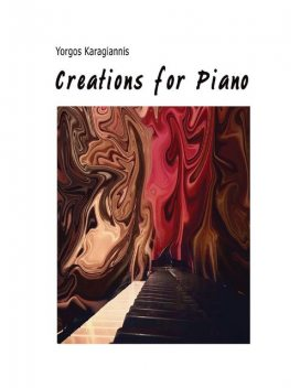 Creations for Piano, Yorgos Karagiannis