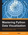 Mastering Python Data Visualization, Kirthi Raman