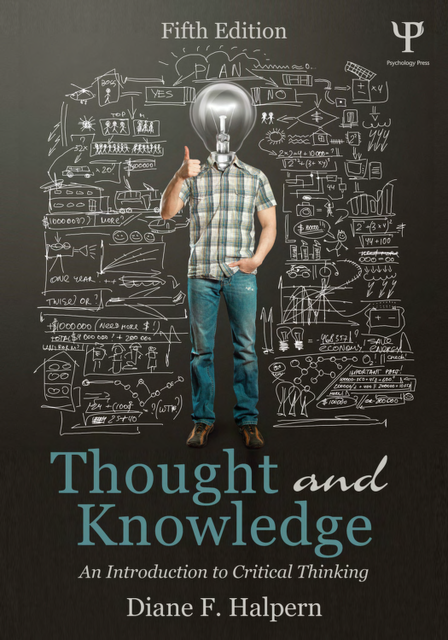 Thought and knowledge : an introduction to critical thinking, Halpern, Diane F