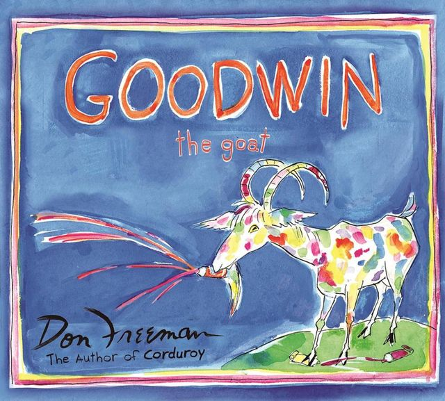 Goodwin the Goat, Don Freeman