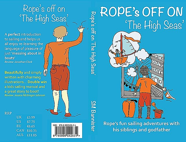 Rope's off on 'The High Seas, Sue M Bannister