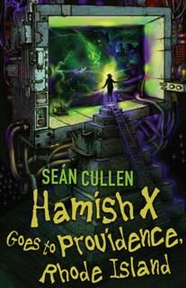 Hamish X Goes To Providence, Sean Cullen