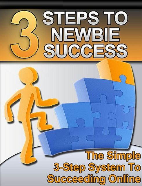 3 Steps to Newbie Success, Thrive Learning Institute