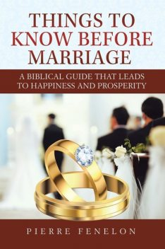 Things to know before Marriage, Pierre Fenelon