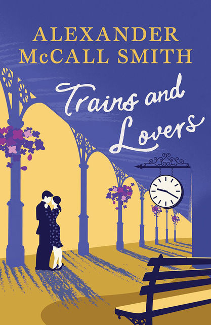 Trains and Lovers, Alexander McCall Smith