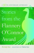 Stories from the Flannery O'Connor Award, Charles East