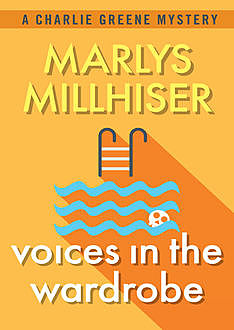 Voices in the Wardrobe, Marlys Millhiser