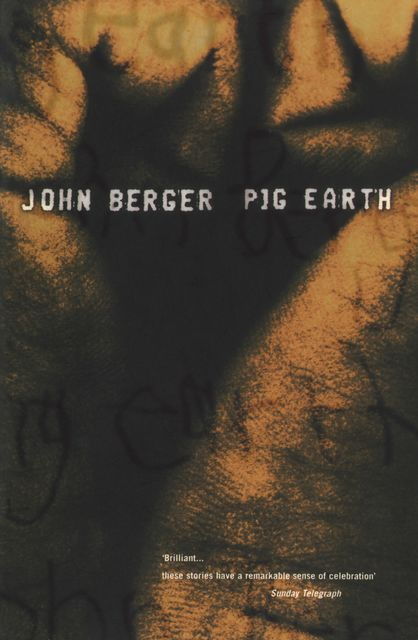 Pig Earth, John Berger