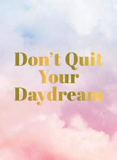 Don't Quit Your Daydream, Summersdale Publishers